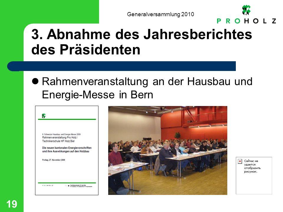 Generalversammlung 2010 19 3.
