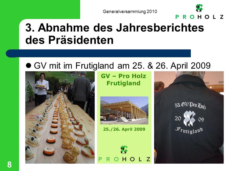 Generalversammlung 2010 8 3.