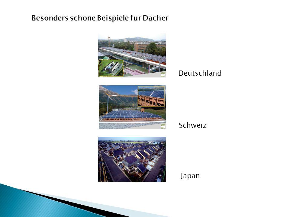 Besonders schöne Beispiele für Dächer Schweiz Deutschland Japan