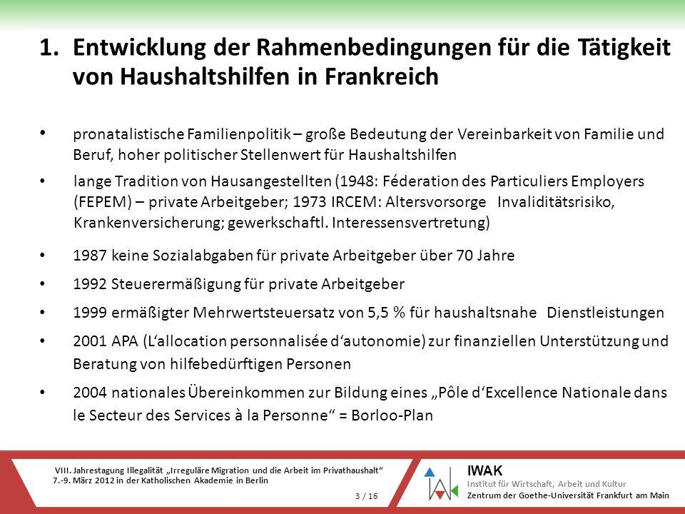 VIII. Jahrestagung Illegalität Irreguläre Migration und die Arbeit im Privathaushalt 7.-9. März 2012 in der Katholischen Akademie in Berlin 3 / 16 IWA