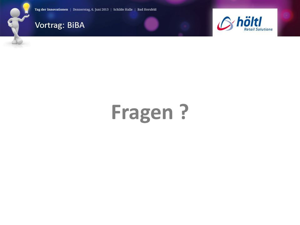 Vortrag: BiBA Fragen ?