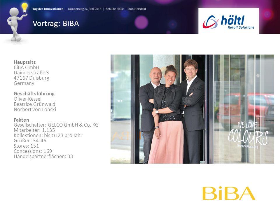 Vortrag: BiBA Hauptsitz BiBA GmbH Daimlerstraße 3 47167 Duisburg Germany Geschäftsführung Oliver Kessel Beatrice Grünwald Norbert von Lonski Fakten Ge
