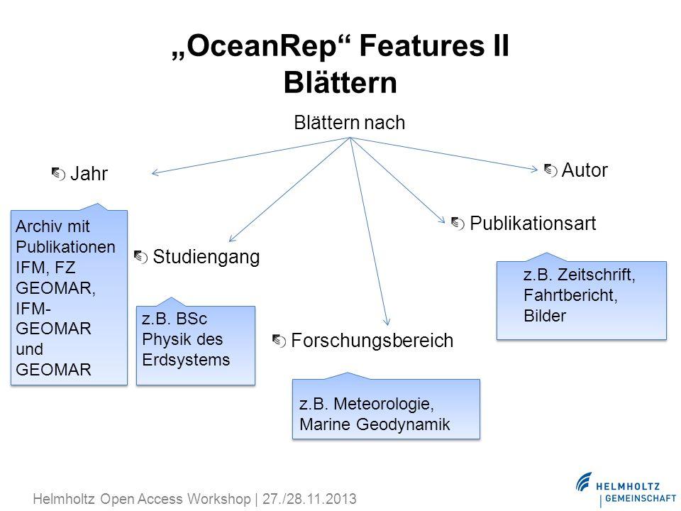 OceanRep Features II Blättern Blättern nach Studiengang Forschungsbereich Jahr Publikationsart Autor z.B. BSc Physik des Erdsystems z.B. Meteorologie,