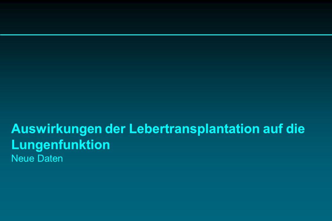 Auswirkungen der Lebertransplantation auf die Lungenfunktion Neue Daten