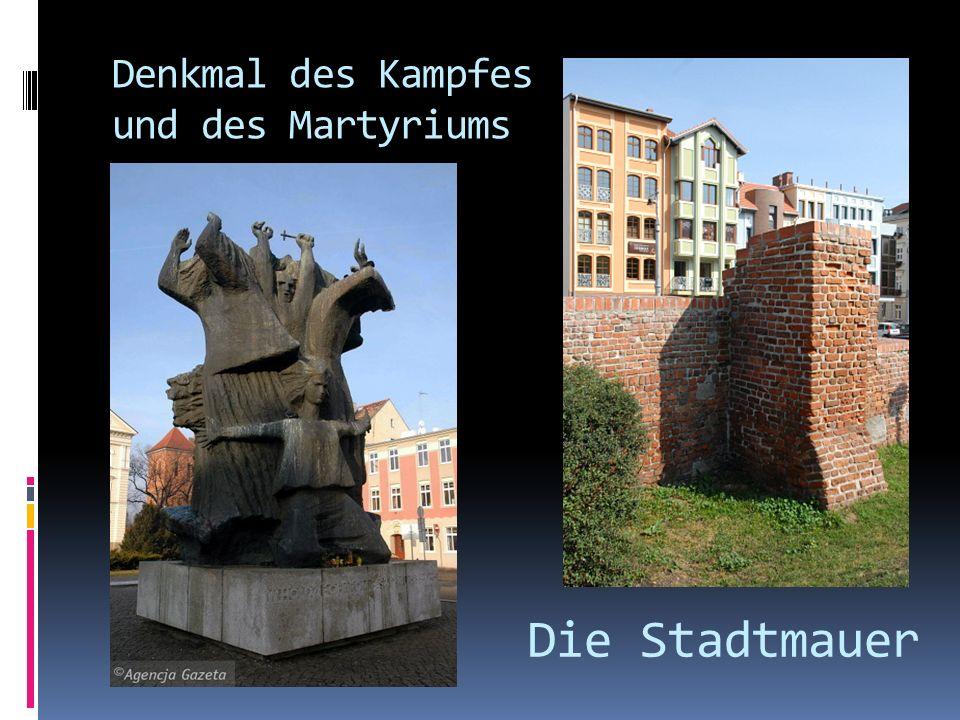 Denkmal des Kampfes und des Martyriums Die Stadtmauer