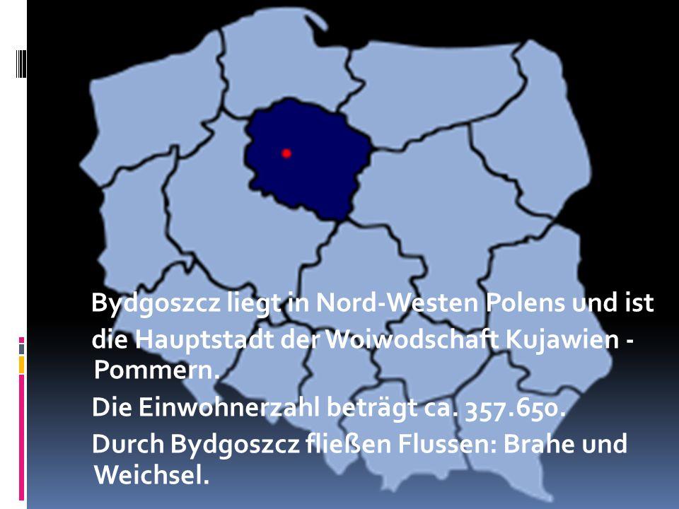 Bydgoszcz liegt in Nord-Westen Polens und ist die Hauptstadt der Woiwodschaft Kujawien - Pommern. Die Einwohnerzahl beträgt ca. 357.650. Durch Bydgosz