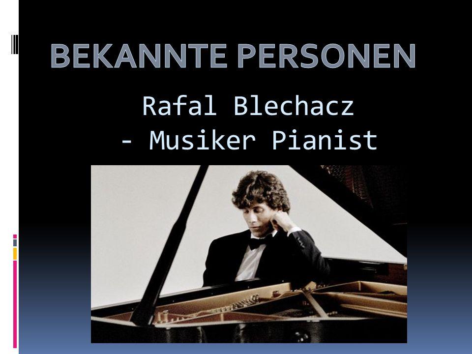 Rafal Blechacz - Musiker Pianist