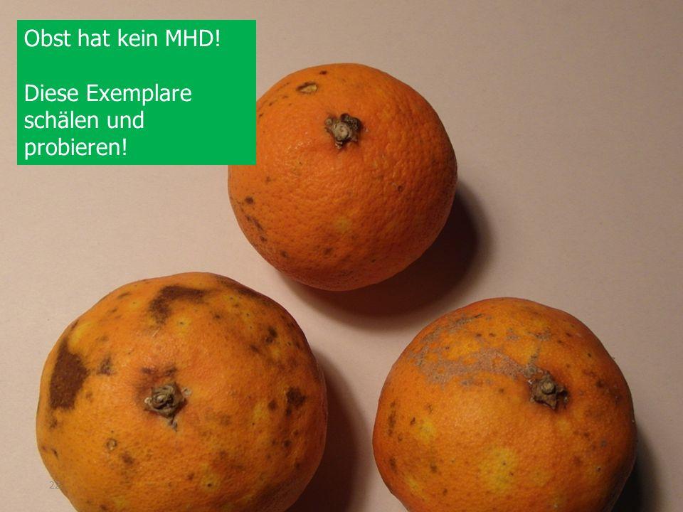 Obst hat kein MHD! Diese Exemplare schälen und probieren! 22