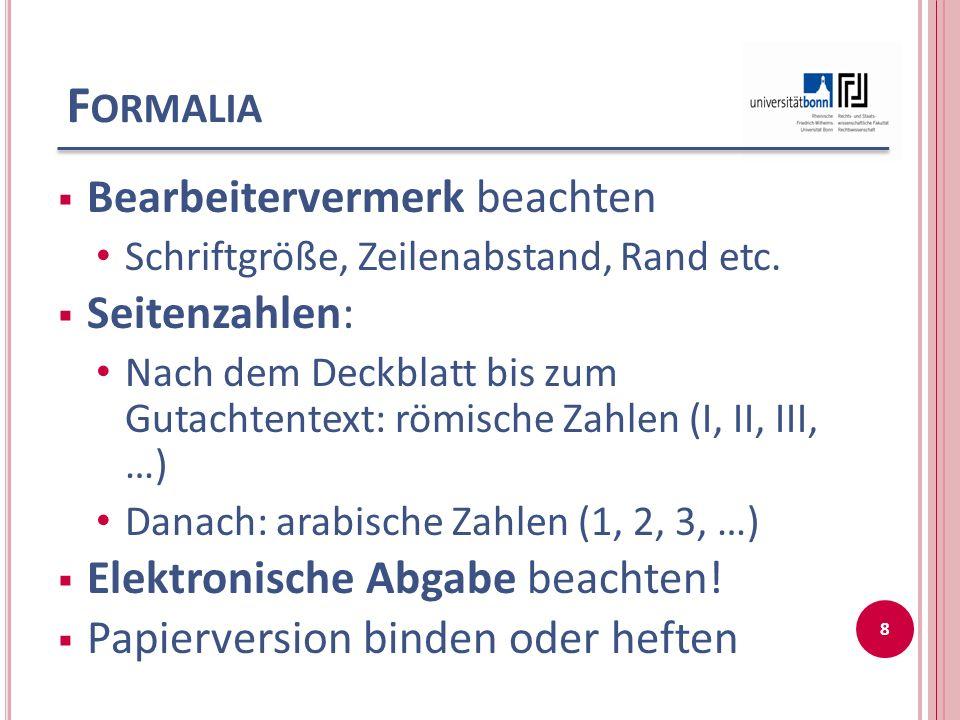 F ORMATVORLAGEN Zum Download bereit unter: http://www.jura.uni- bonn.de/index.php?id=4233 www.jura.uni-bonn.dewww.jura.uni-bonn.de, Studium -> Fachstudienberatung 9