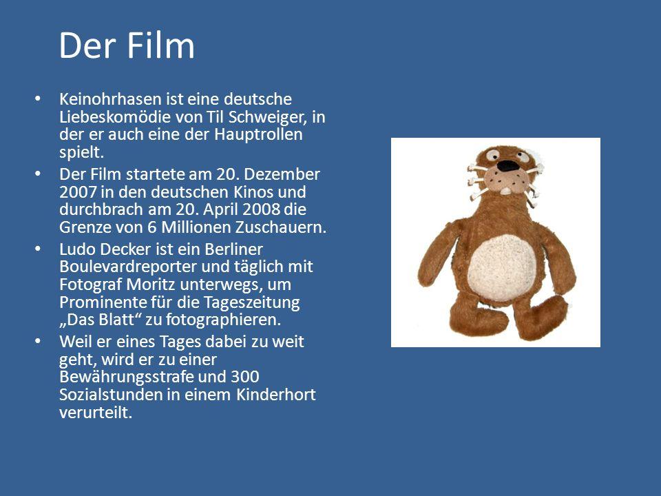 Der Film Keinohrhasen ist eine deutsche Liebeskomödie von Til Schweiger, in der er auch eine der Hauptrollen spielt. Der Film startete am 20. Dezember