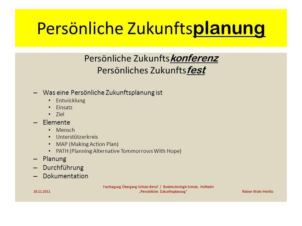 Persönliche Zukunfts planung Persönliche Zukunfts konferenz Persönliches Zukunfts fest – Was eine Persönliche Zukunftsplanung ist Entwicklung Einsatz