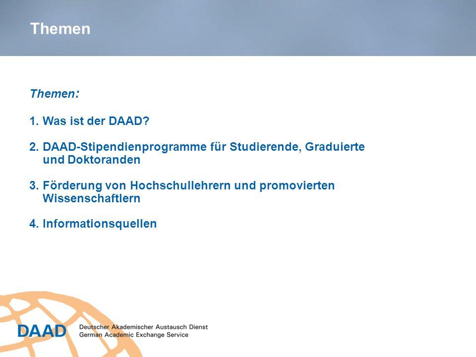 1.Was ist der DAAD. 2. DAAD-Stipendienprogramme für Studierende, Graduierte und Doktoranden 3.