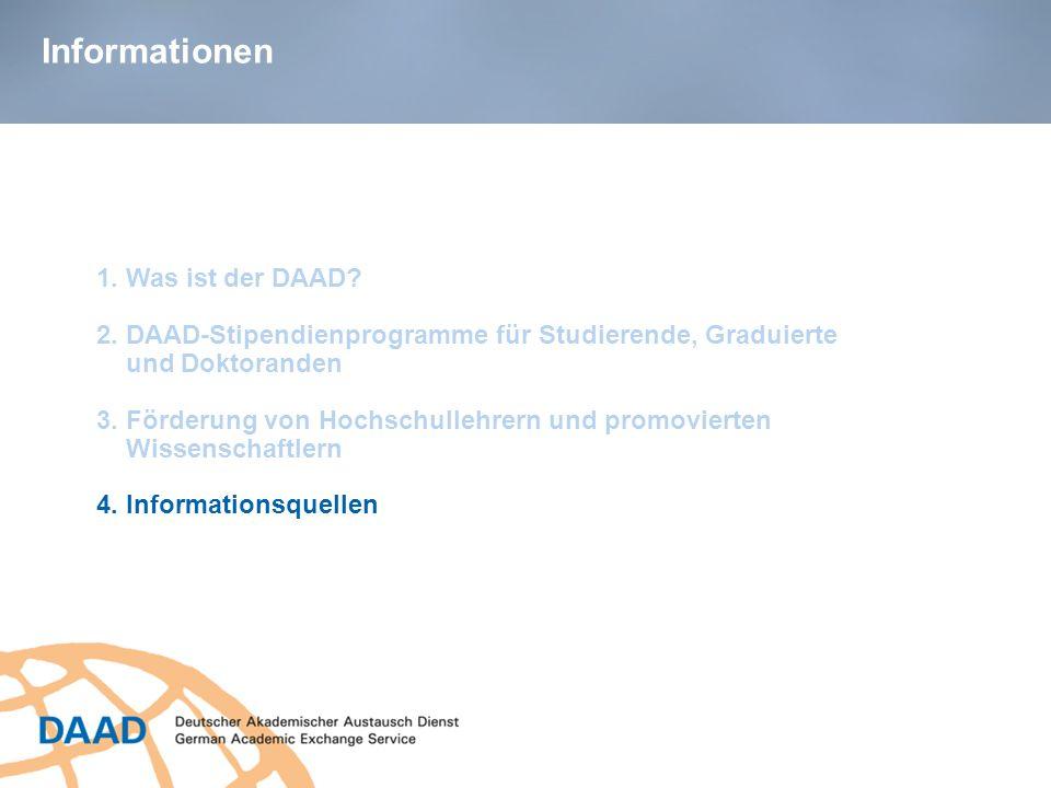 1. Was ist der DAAD? 2. DAAD-Stipendienprogramme für Studierende, Graduierte und Doktoranden 3. Förderung von Hochschullehrern und promovierten Wissen