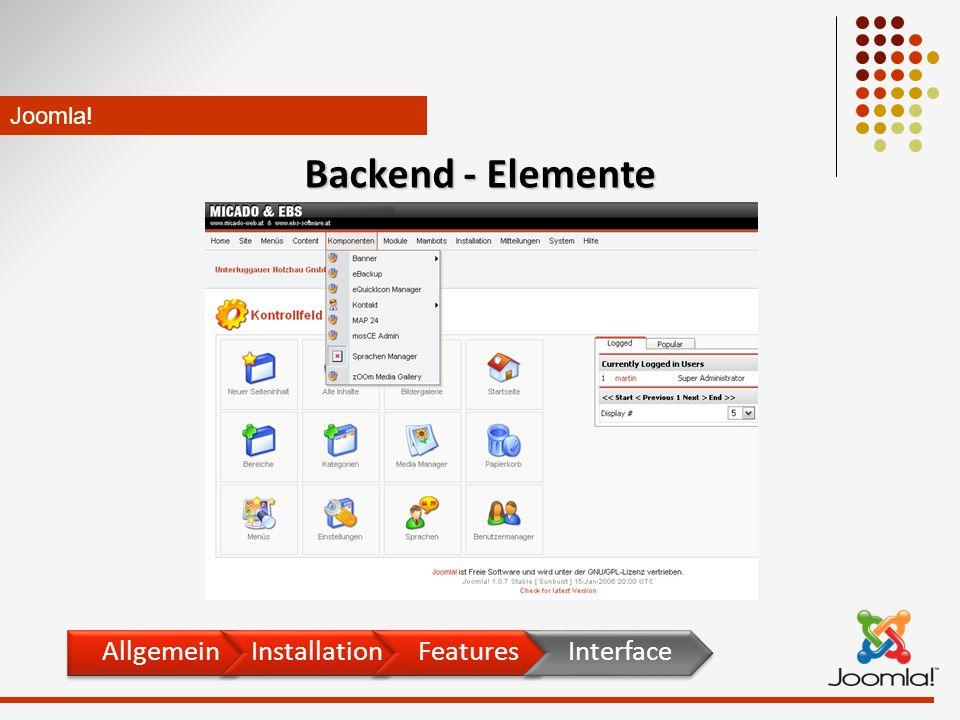 Joomla! Backend - Elemente AllgemeinInstallationFeaturesInterface