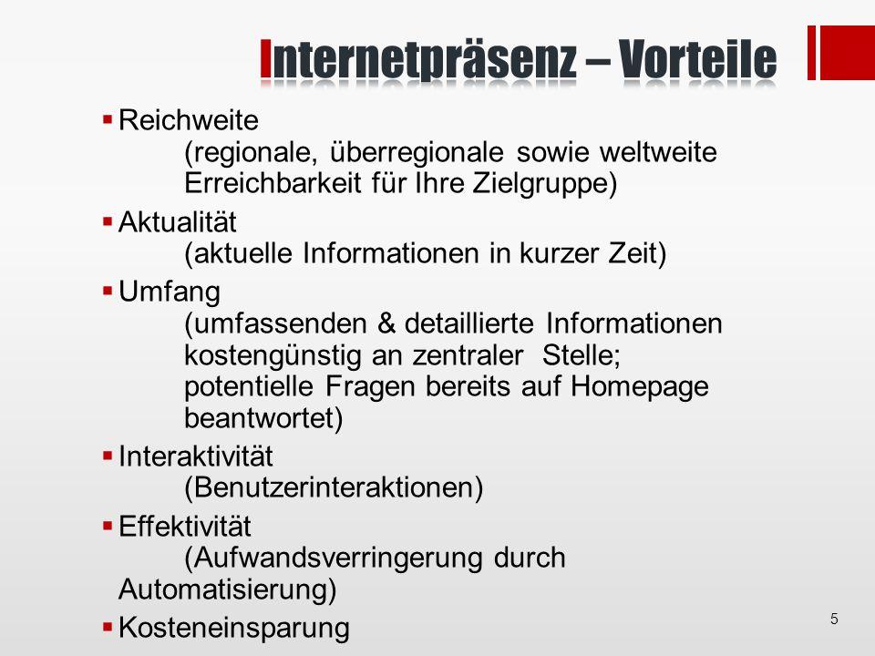 Arbeitsaufwand (Wartung, Aktualisierung) Kosten (Erstellung, Wartung, Speicherplatz, evtl.