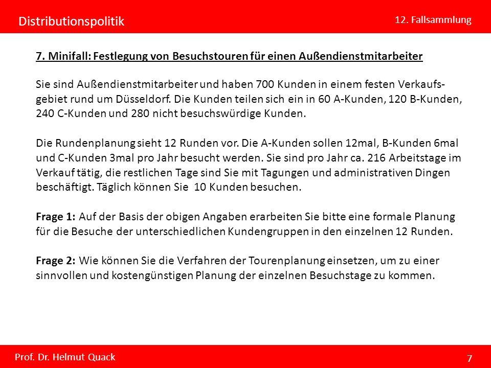 Distributionspolitik 12.Fallsammlung Prof. Dr. Helmut Quack 8 8.
