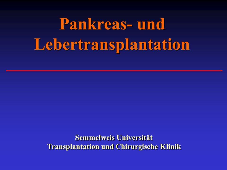 Pankreas- und Lebertransplantation Semmelweis Universität Transplantation und Chirurgische Klinik
