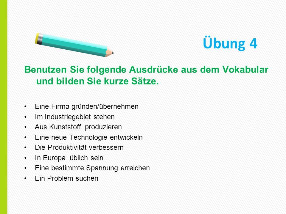 Übung 5 Grammatik und Wortschatz Ergänzen Sie passende Ausdrücke Wenn wir über die ……..von Autostarterbatterien reden, und über ………..von Česká Lípa, dann müssen wir im Jahr 1944………., wo man mit der Fertigung von Autobatterien mit dem Namen Sonnenschein angefangen hat, und das war damals ein……,das aus Berlin ………des zweiten Weltkrieg direkt hier nach Česká Lípa übergesiedelt war.