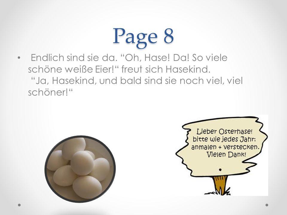 Page 9 Als sie alle Eier angemalt haben, ist es schon dunkel.
