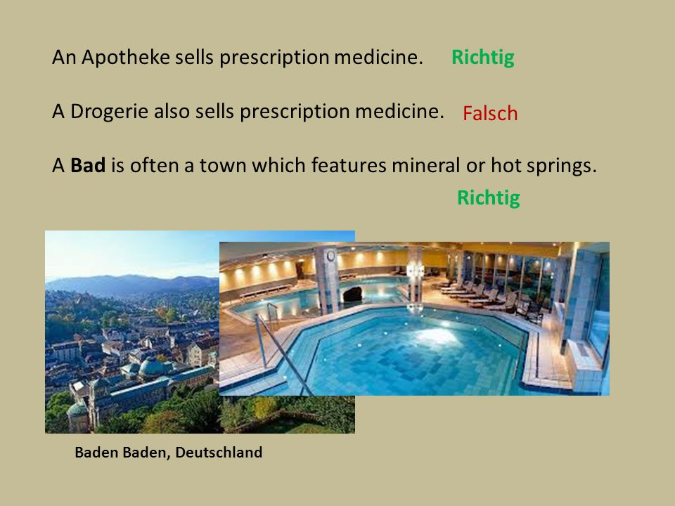 Some of the most famous German places called Bad were once Roman baths.