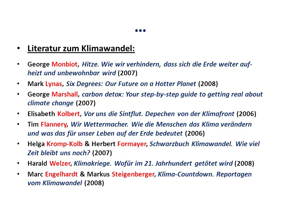 … Literatur zum Klimawandel: George Monbiot, Hitze.