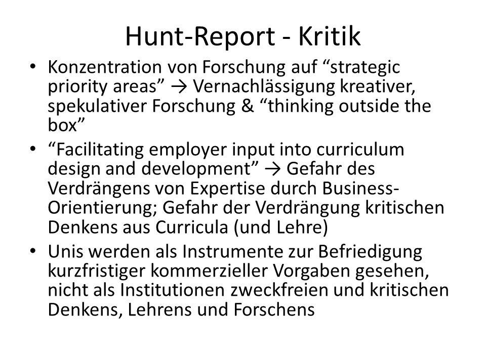 Hunt-Report - Kritik Konzentration von Forschung auf strategic priority areas Vernachlässigung kreativer, spekulativer Forschung & thinking outside th