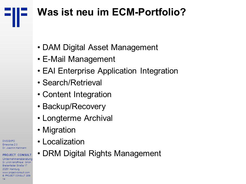 14 DMS EXPO Enterprise 2.0 Dr. Joachim Hartmann PROJECT CONSULT Unternehmensberatung Dr. Ulrich Kampffmeyer GmbH Breitenfelder Straße 17 20251 Hamburg