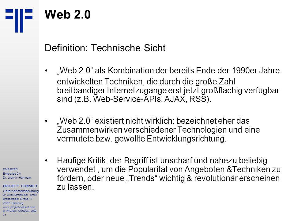 41 DMS EXPO Enterprise 2.0 Dr. Joachim Hartmann PROJECT CONSULT Unternehmensberatung Dr. Ulrich Kampffmeyer GmbH Breitenfelder Straße 17 20251 Hamburg