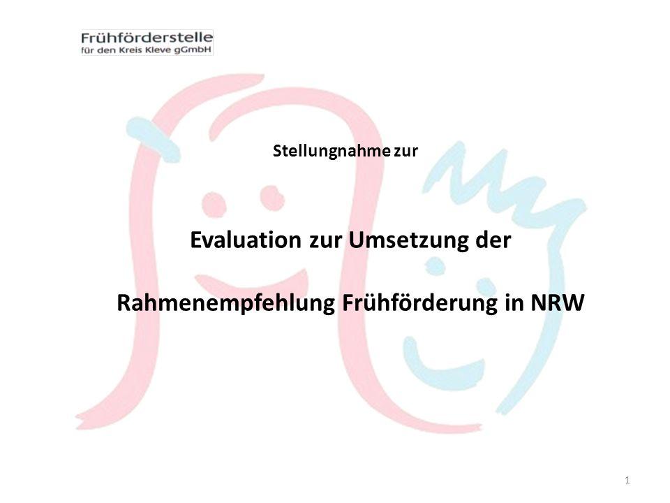 Evaluation zur Umsetzung der Rahmenempfehlung Frühförderung in NRW Stellungnahme zur 1