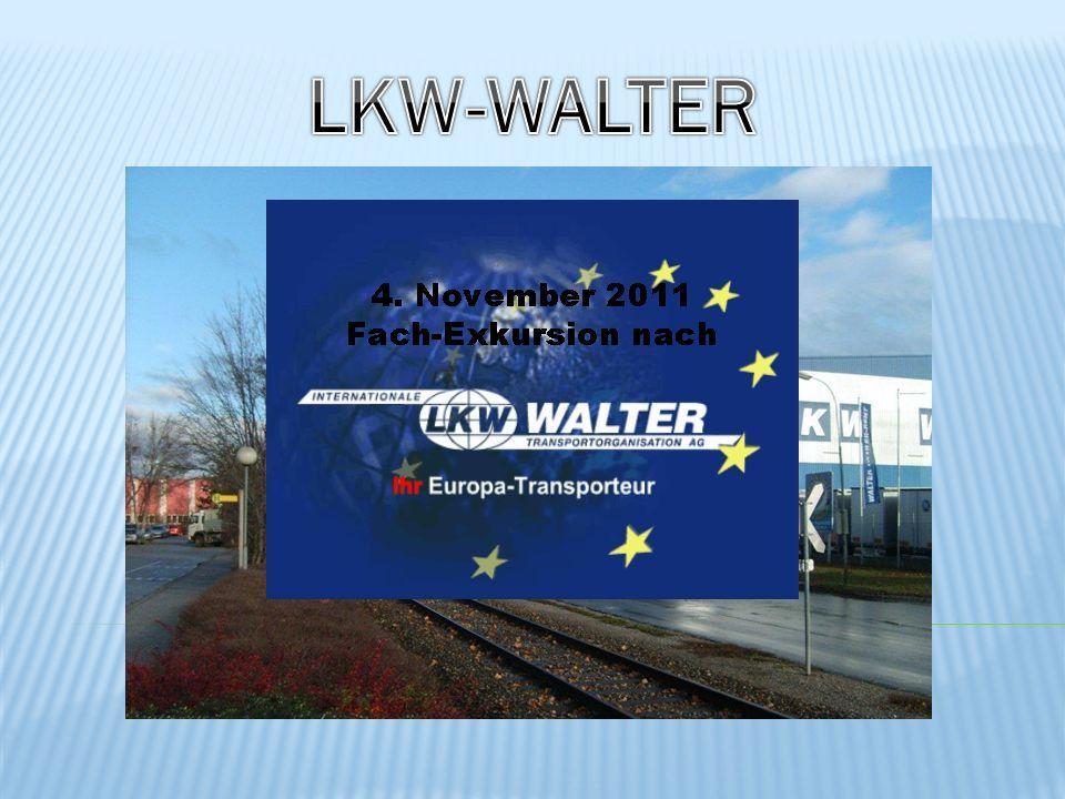 Am 4.November haben wir die Speditionsfirma LKW-Walter in Wien besucht.