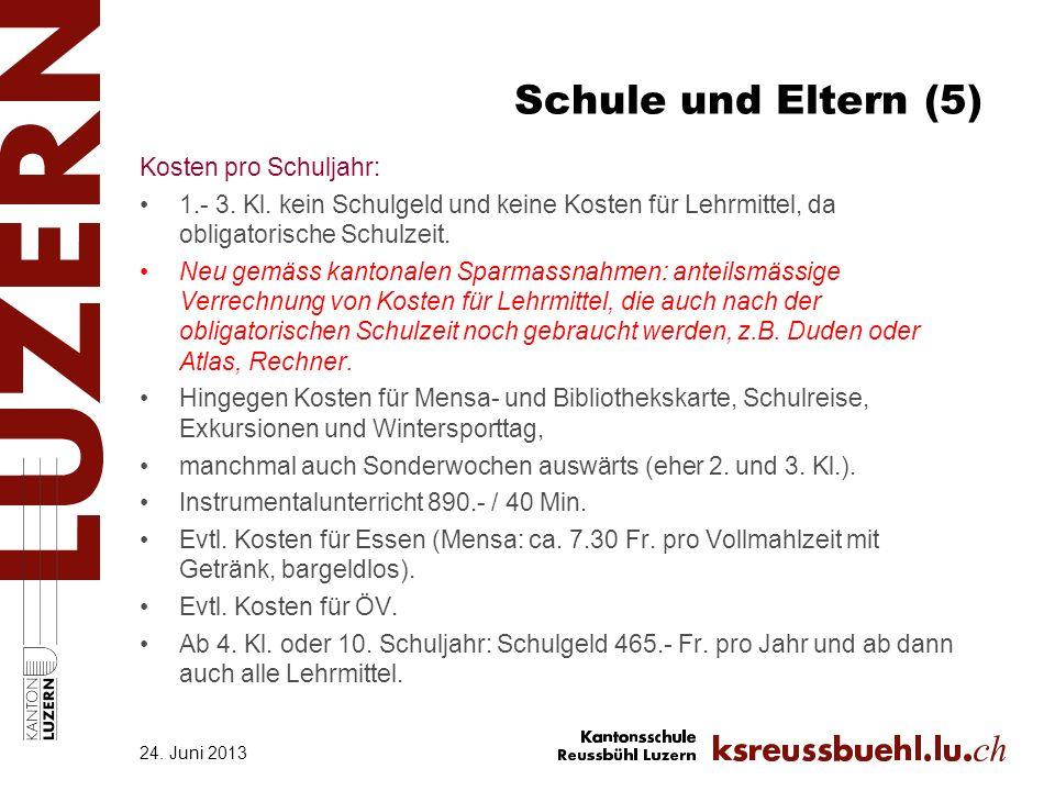 Schule und Eltern (5) Kosten pro Schuljahr: 1.- 3.