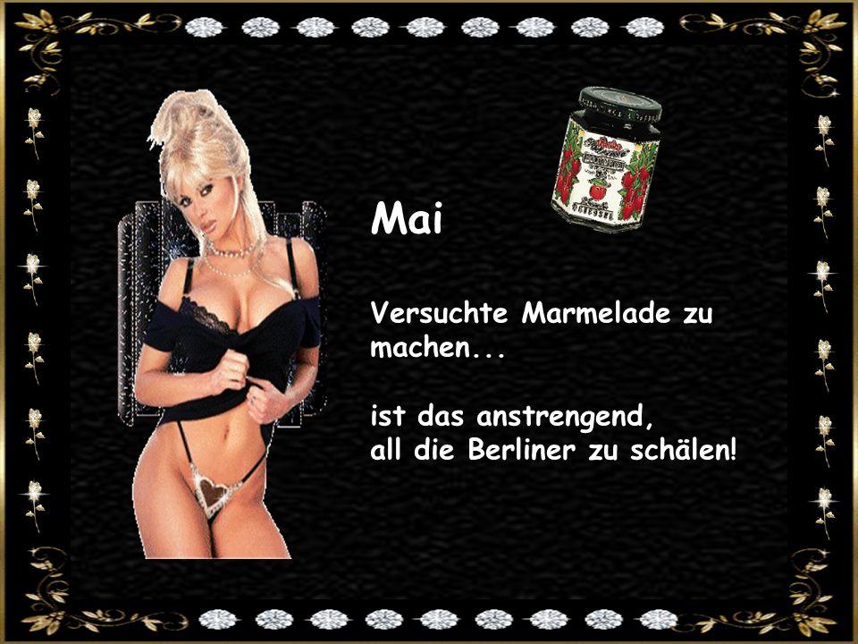 Mai Versuchte Marmelade zu machen... ist das anstrengend, all die Berliner zu schälen!