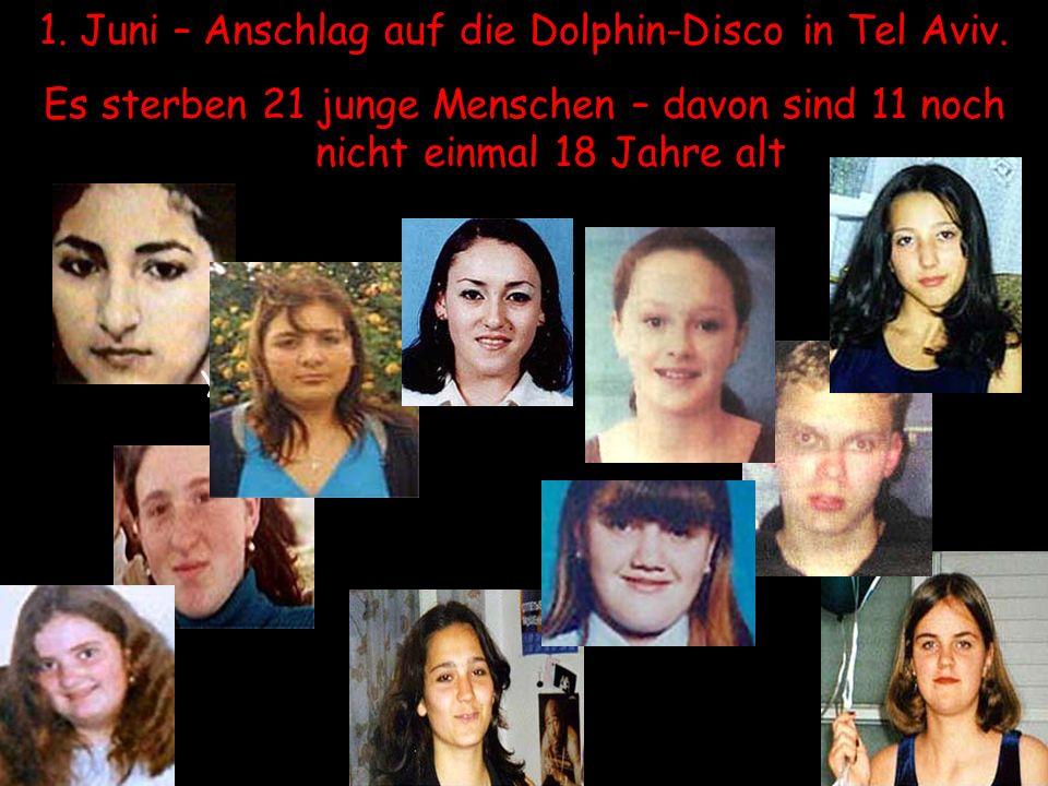 1.Juni – Anschlag auf die Dolphin-Disco in Tel Aviv.