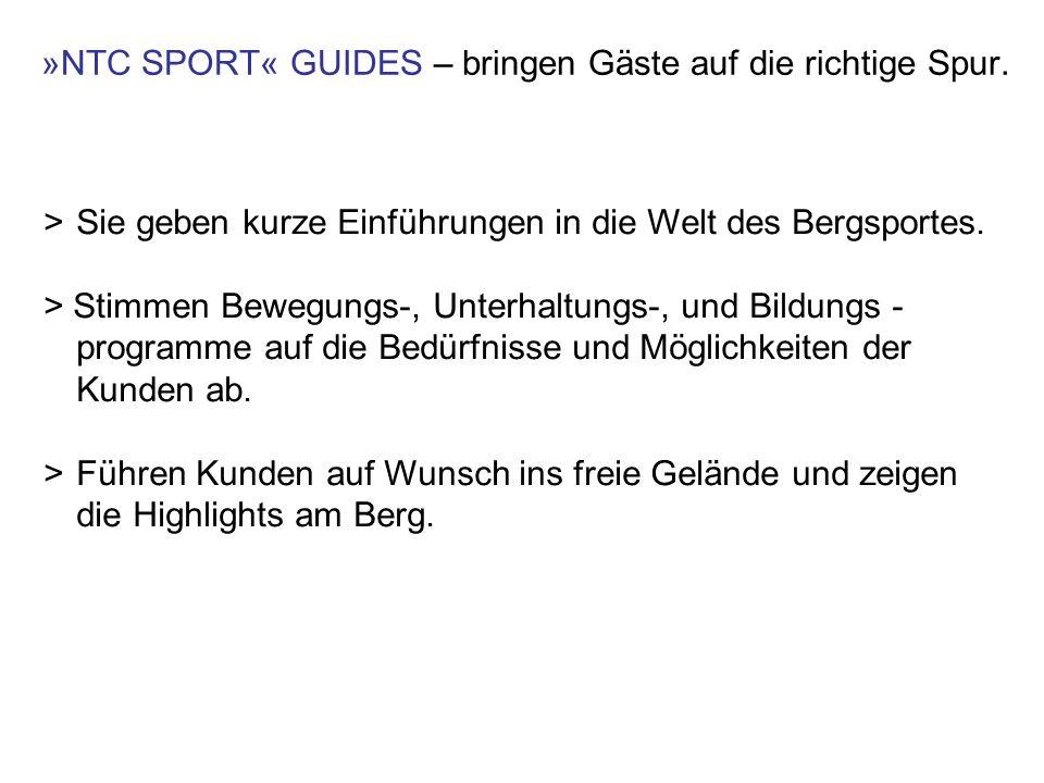 >Sie geben kurze Einführungen in die Welt des Bergsportes.