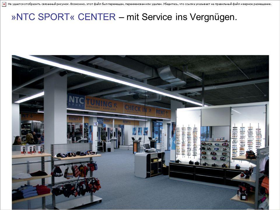 »NTC SPORT« CENTER – mit Service ins Vergnügen.