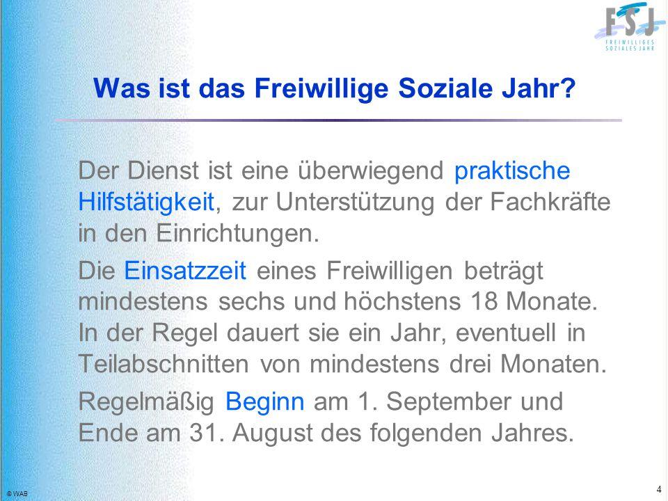 © WAB 25 Kündigung Die ersten drei Monate gelten als Probezeit, während der eine Kündigung ohne Angabe von Gründen möglich ist.