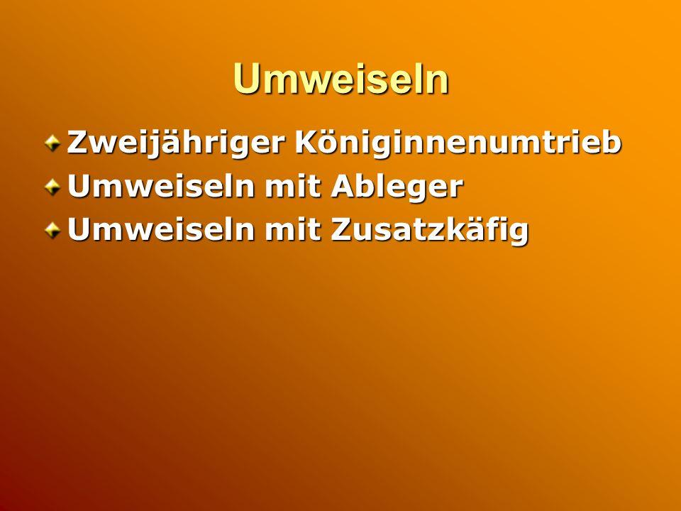 Herbstauffütterung Zweiraumvölker: 5 kg Futtervorrat + 16 kg Futter Einraumvölker: 5 kg Futtervorrat + 12 kg Futter