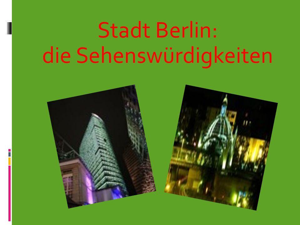 Das Brandenburger Tor Ihr wisst, dass es das Wahrzeichen(Symbol) Berlins ist; ein Baudenkmal im Zentrum von Berlin.