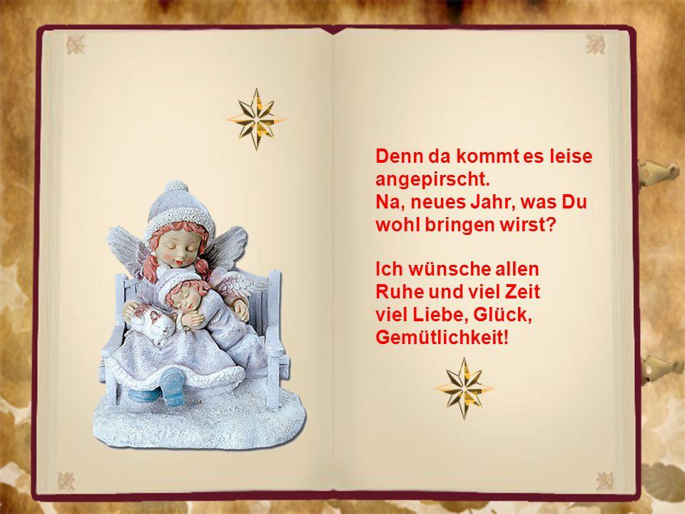 Wir wünschen dir und deinen Lieben von Herzen ein glückliches, gesegnetes neues Jahr.