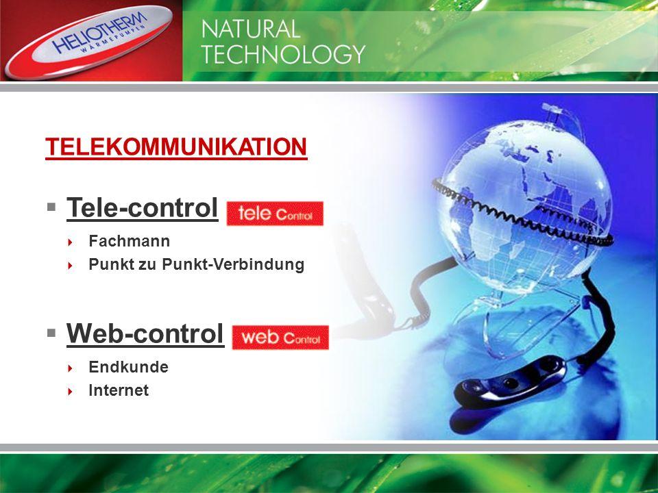 Tele-control: Web-control: Endkunde Internet Fachmann Punkt zu Punkt-Verbindung TELEKOMMUNIKATION
