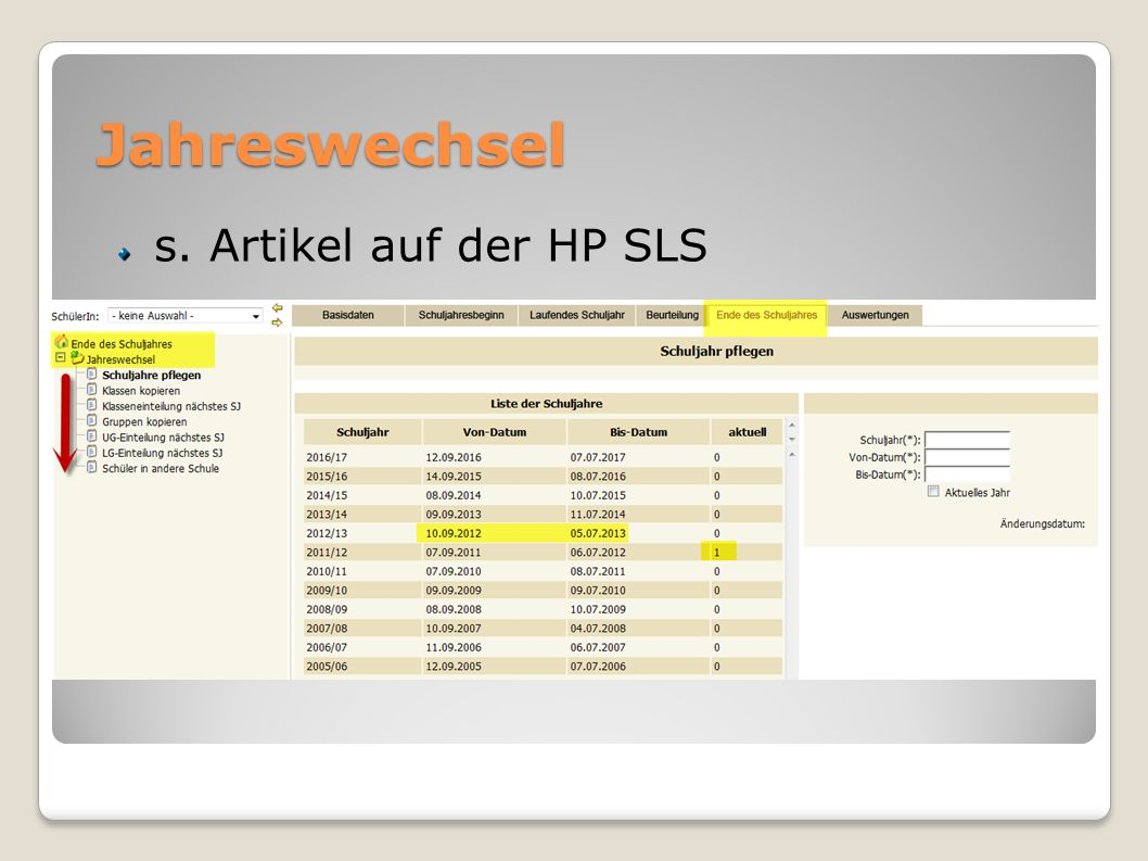 Jahreswechsel s. Artikel auf der HP SLS