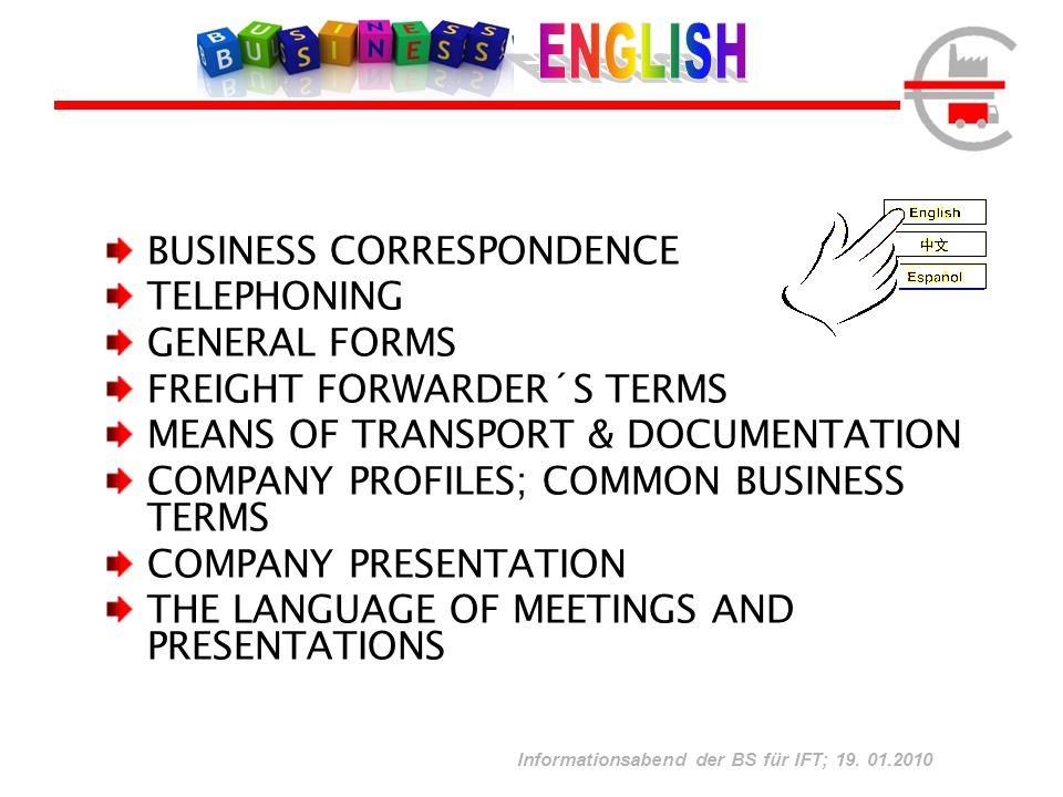 Informationsabend der BS für IFT; 19.01.2010 Freiwillige Zusatzqualifikation für Lehrlinge (3.
