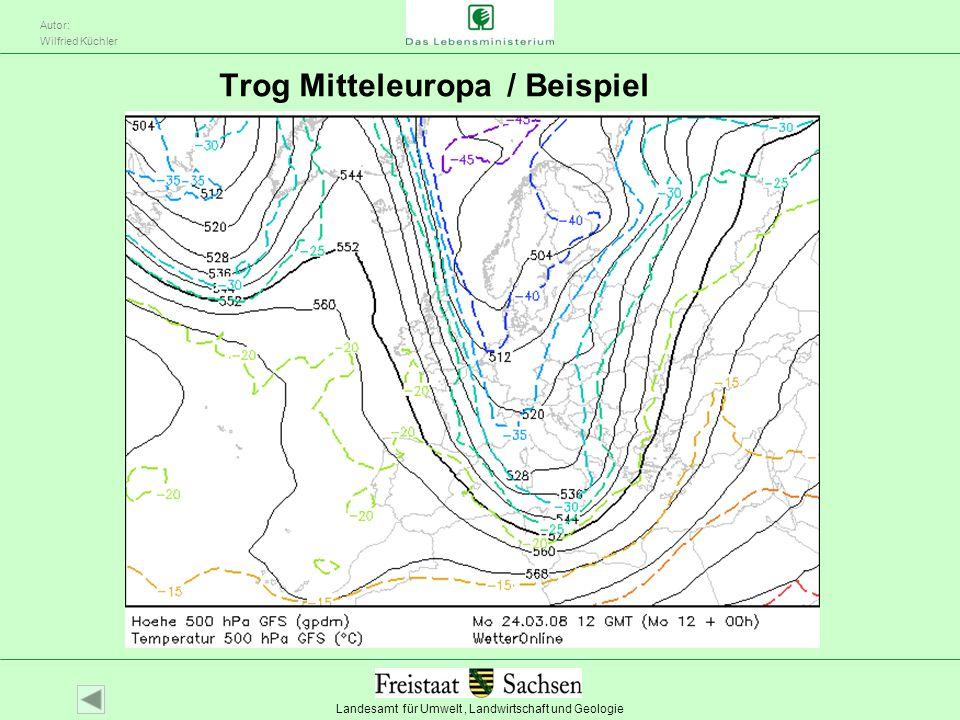 Landesamt für Umwelt, Landwirtschaft und Geologie Autor: Wilfried Küchler Trog Mitteleuropa / Beispiel