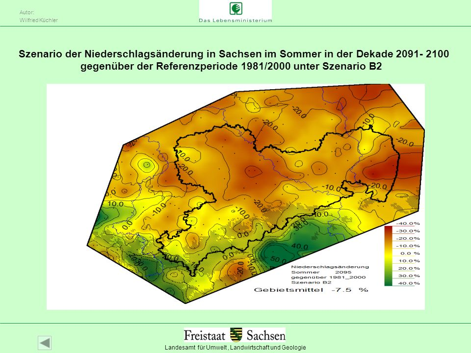 Landesamt für Umwelt, Landwirtschaft und Geologie Autor: Wilfried Küchler Szenario der Niederschlagsänderung in Sachsen im Sommer in der Dekade 2091-