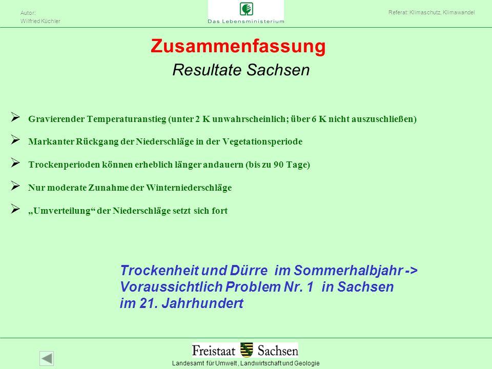 Landesamt für Umwelt, Landwirtschaft und Geologie Autor: Wilfried Küchler Referat: Klimaschutz, Klimawandel Trockenheit und Dürre im Sommerhalbjahr ->