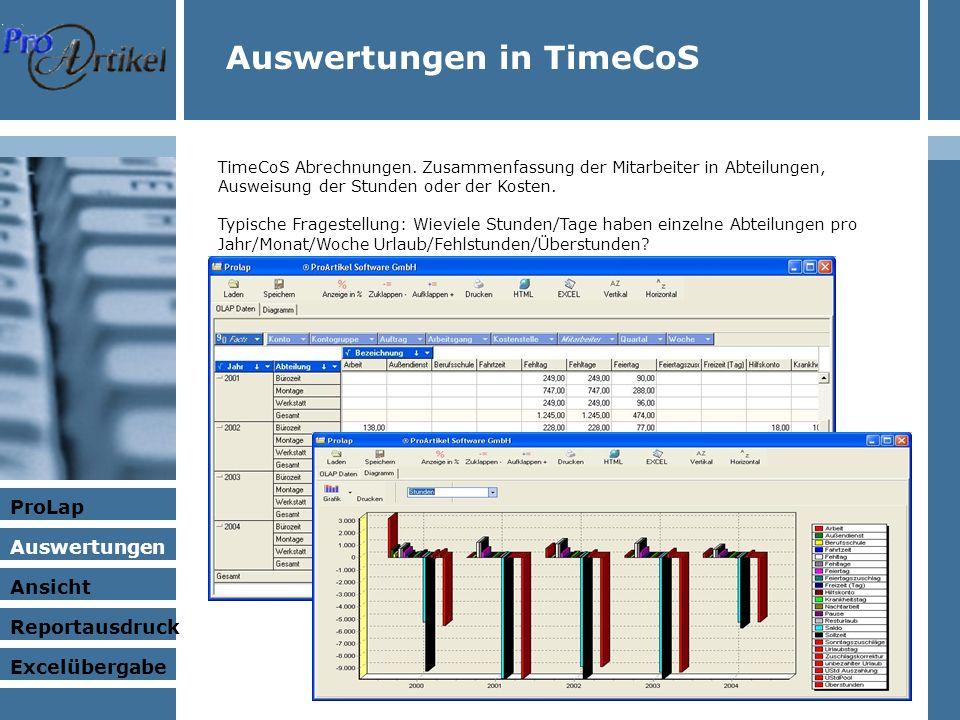 Auswertungen in TimeCoS TimeCoS Abrechnungen.