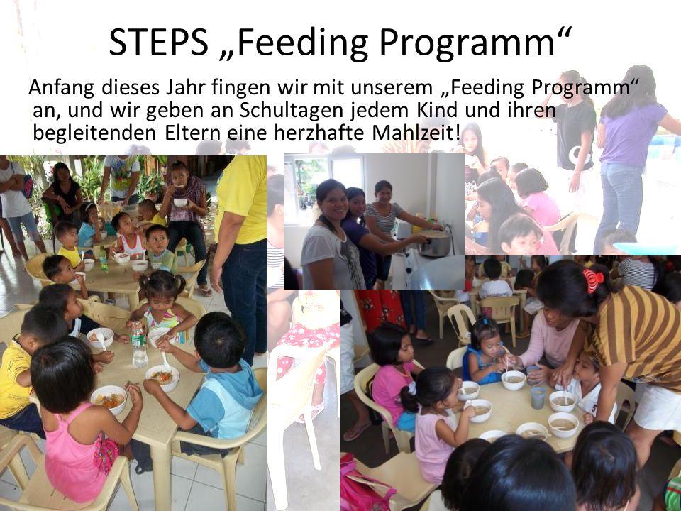 STEPS Feeding Programm Anfang dieses Jahr fingen wir mit unserem Feeding Programm an, und wir geben an Schultagen jedem Kind und ihren begleitenden Eltern eine herzhafte Mahlzeit!