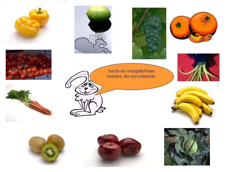 Suche ein orangefarbenes Gemüse, das mir schmeckt.