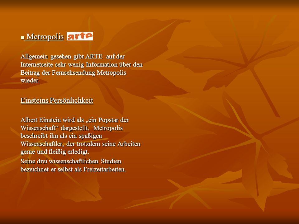 Metropolis Metropolis Allgemein gesehen gibt ARTE auf der Internetseite sehr wenig Information über den Beitrag der Fernsehsendung Metropolis wieder.