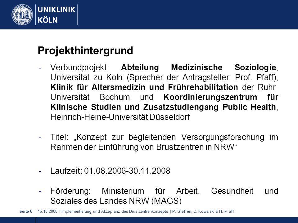 16.10.2008 | Implementierung und Akzeptanz des Brustzentrenkonzepts | P.